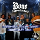 Bone-Mo Thug Boyz Greatest Hits &#91;Explicit&#93;