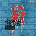 The Hookah Lounge, Vol. 1 [Explicit]