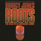 Roots: The Saga Of An American Family &#40;Music From And Inspired By The David L. Wolper Production Of &quot;Roots&#41;