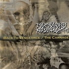 Back to Vengeance / The Carnage [Explicit]
