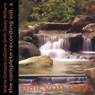 Halcyon Days. The Complete Recording Vol.2
