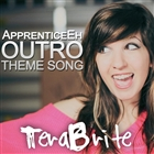 Apprenticeeh Outro: Theme Song
