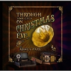 Through Your Eyes On Christmas Eve