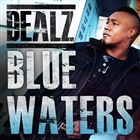 Blue Waters [Explicit]