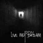 Live My Dream [Explicit]