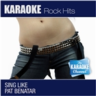 The Karaoke Channel - Sing Like Pat Benatar &#91;Explicit&#93;