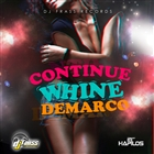Continue Whine - Single