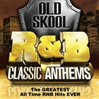Old Skool R&B Classic Anthems - The Greatest All Time Rnb Hits Ever