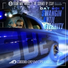 Swangin Until Eternity &#91;Explicit&#93;