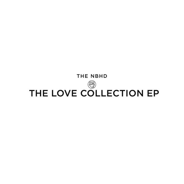 The Love Collection - The Neighbourhood ♥ - Tomciaa ...