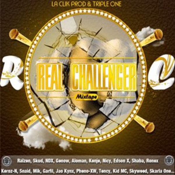 real challenger mixtape