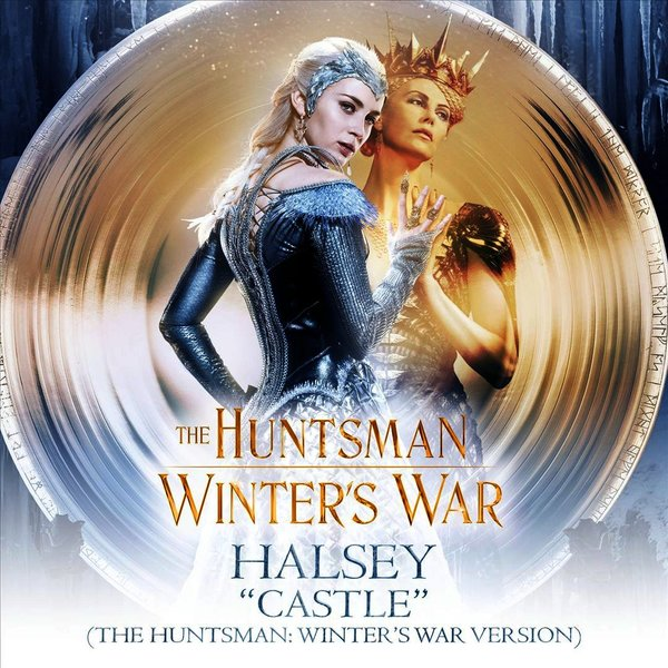 Castle [The Huntsman: Winter's War Version] by Halsey | Song