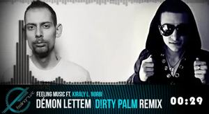 Démon_Lettem_DIRTY_  PALM_Remix view on myspace.com tube online.
