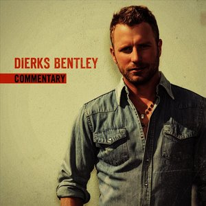 say you do dierks bentley dierks bentley added a video mar 08 2015 at. Cars Review. Best American Auto & Cars Review